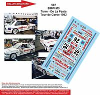 DECALS 1/18 REF 597 BMW M3 TORRE TOUR DE CORSE 1992 RALLYE RALLY WRC