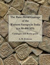 New! Base-Metal Coinage of the Western Satraps in India (50-400 AD), catalogue