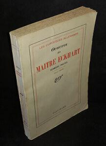 Oeuvres de MAITRE ECKHART MAITRE ECKHART - Traités et Sermons