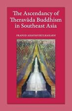 The Ascendancy of Theravada Buddhism in Southeast Asia