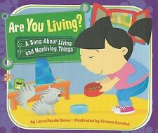 Are You Living?: A Song About Living and Nonliving Things (Science Son-ExLibrary