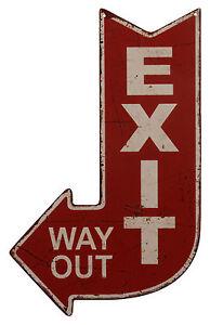 """Blechschild """"Exit Way Out"""" Pfeil Ausgang Garage Diner Bar Kneipe Pub 40x25cm NEU"""