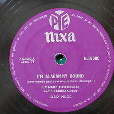 78rpm LONNIE DONEGAN i`m alabammy bound / don`t you rock me daddy-o N.15080