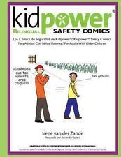 Kidpower Bi-Lingual Safety Comics : Los Comics de Seguridad para Adultos con...