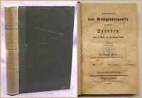 Aster Schilderung der Kriegsereignisse in & vor Dresden 1844 Geschichte sf