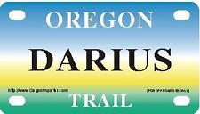 DARIUS Oregon Trail - Mini License Plate - Name Tag - Bicycle Plate!