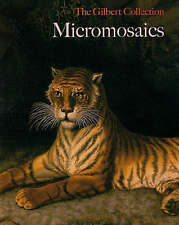 USED (VG) Micromosaics: The Gilbert Collection by Jeanette Hanisee Gabriel