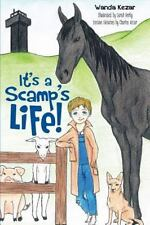 It's a Scamp's Life! by Wanda Kezar (2013, Paperback)