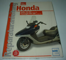 Reparaturanleitung Honda Helix CN 250 ab 1988 / Foresight FES 250 ab 1998 NEU!