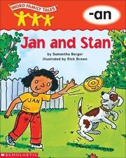 Word Family Tales -An: Jan and Stan by Berger, Samantha, Good Book