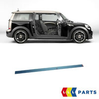MINI NEW GENUINE CLUBMAN R55 S DOOR ENTRY SILL STRIP TRIM RIGHT O/S 51477406650