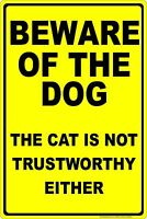"Beware Of The Dog Aluminum Sign Funny 8"" X 12"" Made in the U.S.A."