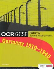 OCR GCSE History A Schools History Project: Germany C. 1919-45: Student Book,Mr
