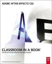 Adobe After Effects CS5 Classroom in a Book: Classroom in a Book : The Official