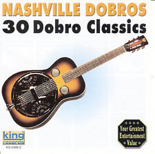 "NASHVILLE DOBROS, CD ""30 DOBRO CLASSICS"" NEW SEALED"