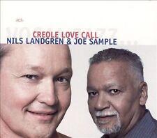 Creole Love Call [Digipak] by Joe Sample/Nils Landgren, Joe Sample (CD, Oct-2005