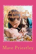 Chartrand's Broken Angel by Mave Priestley (2012, Paperback)