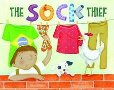The Sock Thief: A Soccer Story (Hardback or Cased Book)