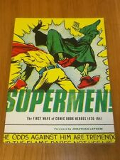 Supermen First Wave of Comic Book Heroes 1936-1941 (Paperback)< 9781560979715