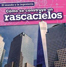 Como se construye un rascacielos (cómo se construye un rascacielos) Texto Español Nuevos