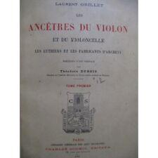 GRILLET Laurent Les Ancêtres du Violon et du Violoncelle 1901 partition sheet mu