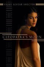 Cleopatra's Moon, Shecter, Vicky Alvear, 0545221307, Book, Acceptable