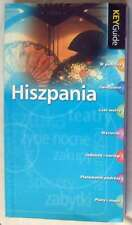 HISZPANIA - KEY GUIDE SPAIN - ED. HACHETTE LIVRE POLSKA - WARSZAWA 2007 - VER