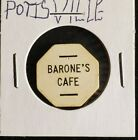 Barone's Cafe Pottsville PA good for 1 beer in trade token♡♤gft733◇♧