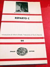 "Solženicyn Aleksandr ""Reparto C"", Einaudi, 1969"