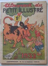 Bel almanach 1932 du PETIT ILLUSTRE. Couv. THOMEN BE Forton 48 pages 15,5 x 21