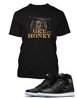 Graphic Get Money T shirt To match Retro Air Jordan 1 High Shoe Men's Tee Shirt