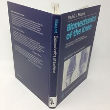 Paul G. J. Maquet BIOMECHANICS OF THE KNEE 1984 2nd Ed. Expanded & Revised HC