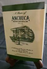 Autographed Cookbook A Taste of Anchuca Historic Mansion & Inn Mississippi Bonus