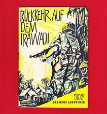 DDR Das neue Abenteuer Nr. 197 Rückkehr auf dem Irawadi 1962