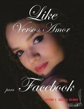 Like : Poemas de Amor para Facebook by Gustavo E. Viloria (2015, Paperback)
