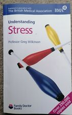 Stress (Understanding) (Family Doctor Books),Greg Wilkinson