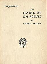 RARE EO N° GEORGES BATAILLE  : LA HAINE DE LA POÉSIE
