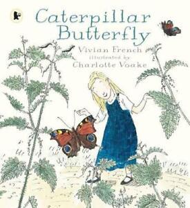 Caterpillar Farfalla (Natura Libri di Racconti) Da Francese Vivian Nuovo ,Libero