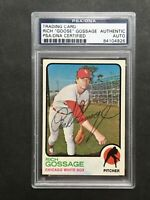 1973 Topps Goose Gossage Signed #174 Authentic PSA/DNA RC Chicago White Sox