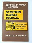 G E Television Symptom Repair Manual Professional Technicians Check List