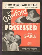 POSSESSED 1931 How Long Will It Last CLARK GABLE/Joan Crawford Sheet Music Q23
