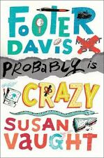 Footer Davis Probably Is Crazy by Susan Vaught (2015, Hardcover)