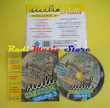 CD SICILIA HITPARADE VOL 3 compilation 2008 (C1)no lp mc dvd vhs