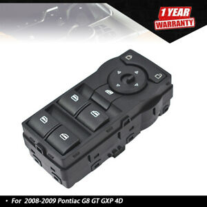 For 2008-2009 Pontiac G8 GT GXP 4D Sedan Power Window Switch 92247215