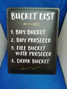 Large Black Metal Wall Plaque Bucket List Prosecco 30x40cms White Writing