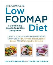 The Complete Low-FODMAP Diet: The revolutionary plan for managing symptoms in IB