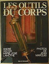 Les Outils Du Corps, Medzin, Medizinische Utensilien, historische Medizin,