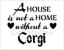 """CORGI HOME"" House Dog Breed Saying 8.5"" x 11"" Stencil Plastic Sheet NEW S283"