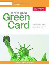 How to Get a Green Card by Kristina Gesson, Ilona Bray and Loida Nicolas...