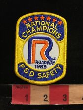Vtg 1989 ROADWAY EXPRESS NATIONAL CHAMPIONS P & D SAFETY Trucking Patch 87WA